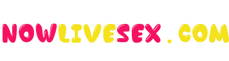 Nowlivesex